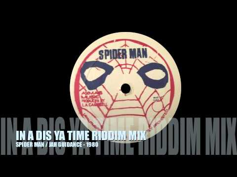 RIDDIM MIX #8 - IN A DIS YA TIME - SPIDER...