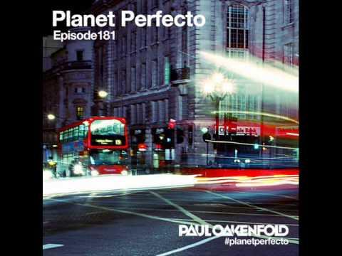 Paul Oakenfold - Toca Me (Benjani Remix) @ Planet Perfecto 181 - 21.04.2014