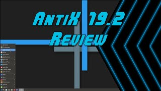 antiX 19.2 Review – Good for Old Computers