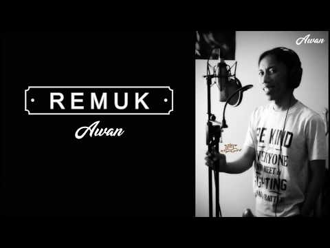 Single 3 | Awan - Remuk (Official Video Lyric)