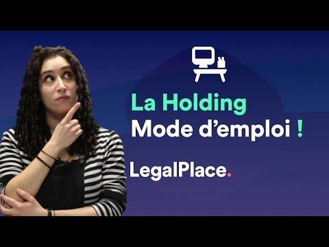 Download Tout savoir sur la Holding !