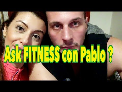 Video Ask FITNESS con Pablo ?