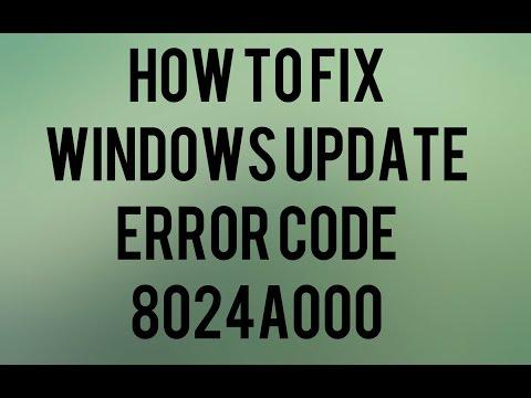 How to fix Windows Update Error Code 8024A000