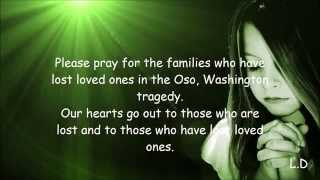 Mudslide Victims~oso, Washington~prayers And Love