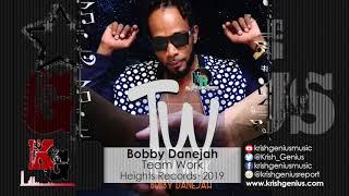 Bobby Danejah - Team Work (Official Audio 2019)