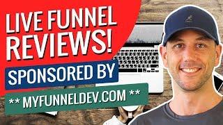 Live Funnel Reviews!  Sponsored By ** MyFunnelDev.com ** thumbnail
