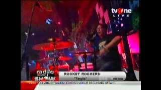 Rocket Rockers: Tergila @Radioshow_tvone [26 Agustus 2012]