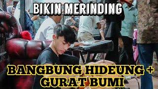 BANGBUNG HIDEUNG+GURAT BUMI - M KAHLIL GIBRAN (LIVE)