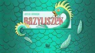BAZYLISZEK – Bajkowisko.pl – słuchowisko – bajka dla dzieci (audiobook)