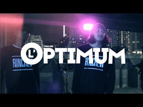 """L'Optimum Thailand """"No more Underground, Coz Rap is Now"""""""