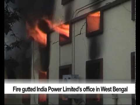 Fire gutted India Power Limited's office in West Bengal
