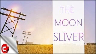 The Moon Sliver - [ Needs More ₵redit ]