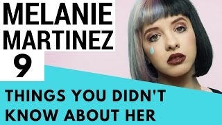 9 Facts About Melanie Martinez That You Didn