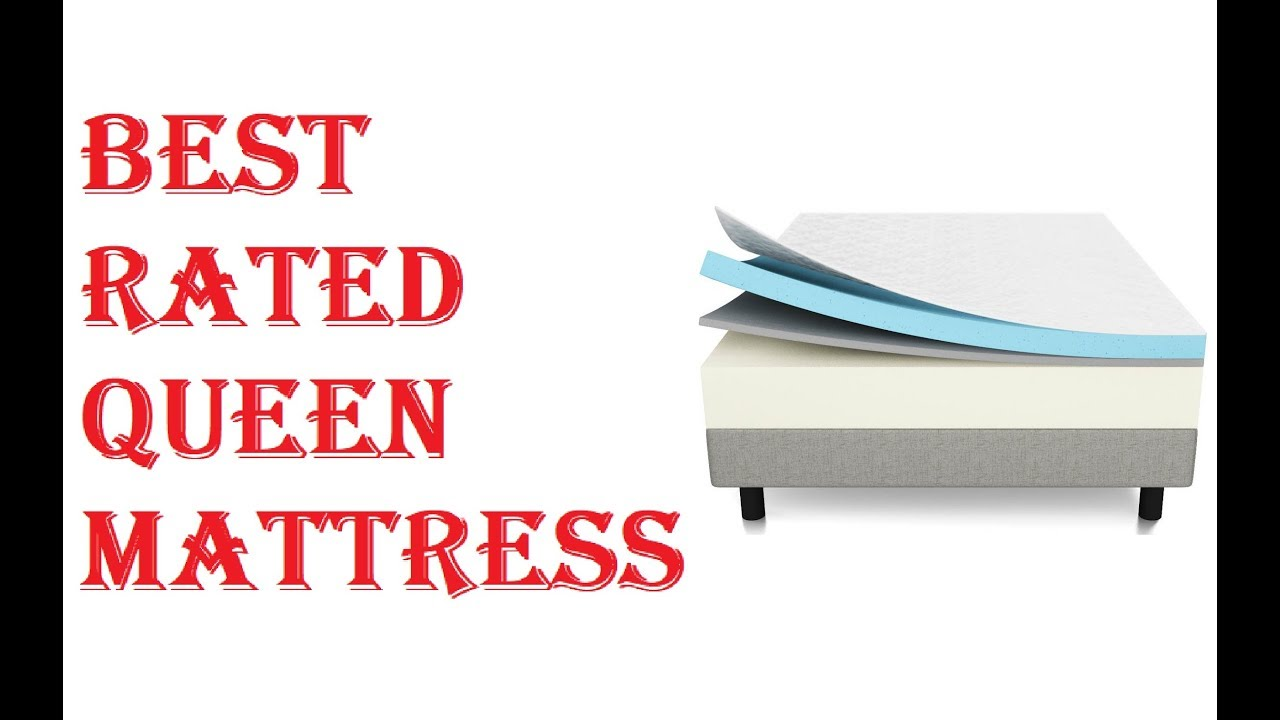 Best Rated Queen Mattress 2018 Youtube