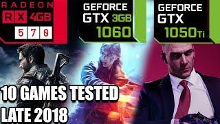 RX 570 vs GTX 1050 ti vs GTX 1060 3GB - 10 Games Tested - Late 2018