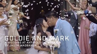 Goldie and Mark: A Wedding at Antipolo Cathedral