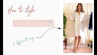 How to Style a White Blouse 6 Ways!  6 طرق ازاي نلبس بلوزة بيضاء