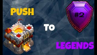 Hitting Champion League!! - Th11 PushToLegends // ClashOfClans