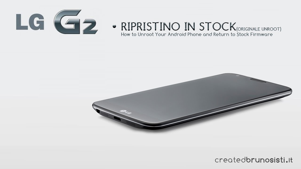 Ripristino Lg G2 Stock Rom Unroot Youtube D802 32gb White Free Flip Cover