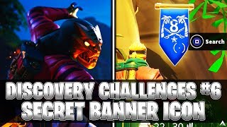 SECRET BANNER ICON! Week 6 Discovery Challenges (Fortnite Season 8)