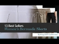 13 Best Sellers Women's Bermuda Shorts Spring 2017 Collection