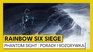 Tom Clancy's Rainbow Six Siege – Phantom Sight : Porady i Rozgrywka