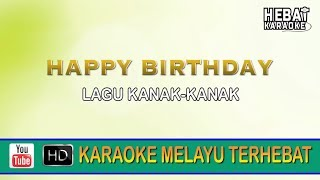 Happy Birthday | Karaoke l Minus One | Tanpa Vocal | Lirik Video HD