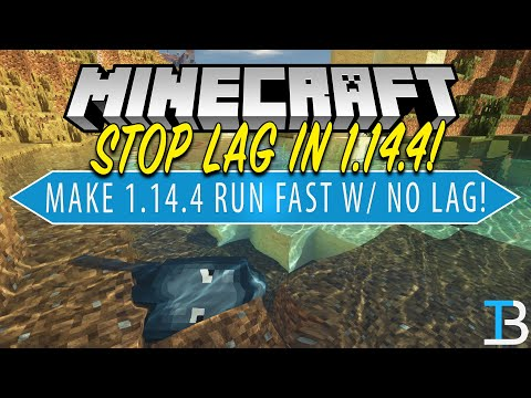 How To Make Minecraft 1.14.4 Run Fast With No Lag!