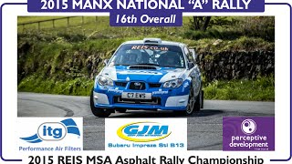 "Richard Clews & Carl Williamson Manx National ""A"" Rally 2015 SS11 Cringle 2"