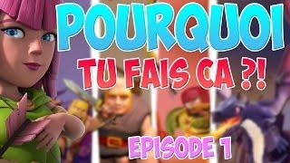 MAIS POURQUOI TU FAIS CA? | Clash of Clans Fails!