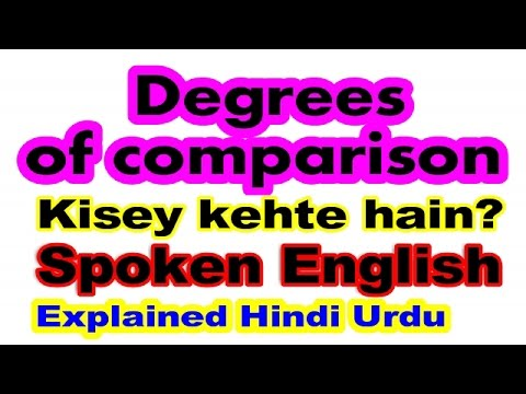 Degrees of comparison in spoken English - How to learn English Grammar in Hindi/Urdu