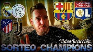 VIDEO REACCIÓN SORTEO OCTAVOS CHAMPIONS   Olympique Lyon - Barça, Ajax - Real Madrid, Atleti - Juve
