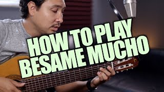 Video How to Play Besame Mucho on Acoustic Guitar download MP3, 3GP, MP4, WEBM, AVI, FLV Oktober 2018