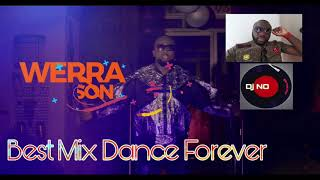 Werrason & Wengue Mmm Best Mix Dance Forever By Dj No