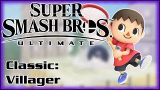 A Classic Smash Story - Super Smash Bros Ultimate Classic Mode - Villager's Story