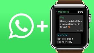 WhatsApp for Apple Watch finally here