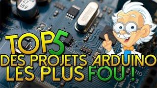 Tope là #1 - Les projets Arduino les plus fous ! [FR / HD]