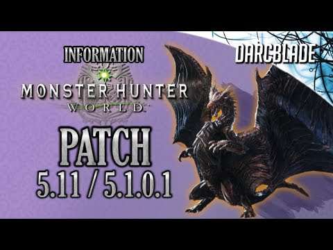 Patch 5.11 / 5.1.0.1 Information : Monster Hunter World