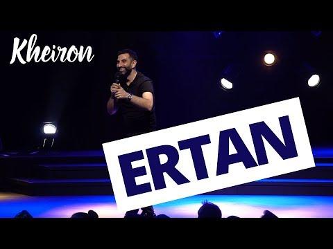 Ertan - 60 minutes avec Kheiron