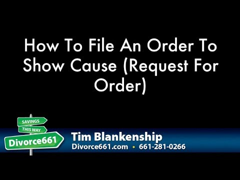 How To File A California Divorce Motion - Order To Show ...