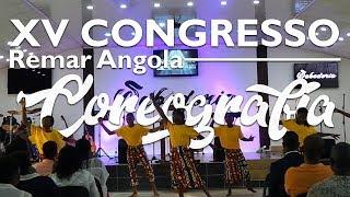 "Coreografia "" Este Es El Dia "" // XV Congreso Remar Angola // Dia 1"