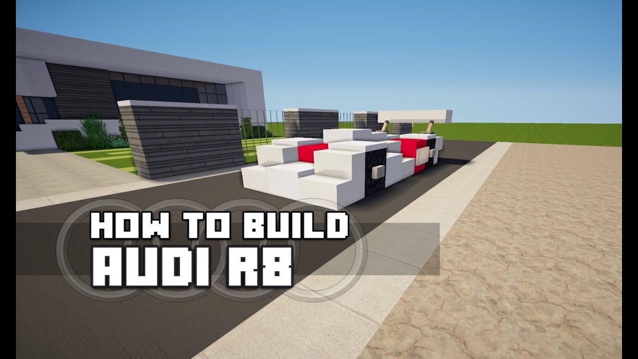 Minecraft Vehicle Tutorial - Audi R8 - YouTube