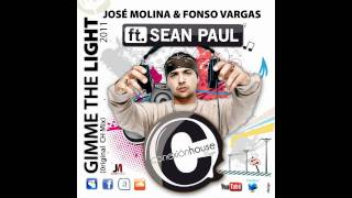 José Molina & Fonso Vargas Feat. Sean Paul - Gimme The Light 2011 (Original Ch Mix)