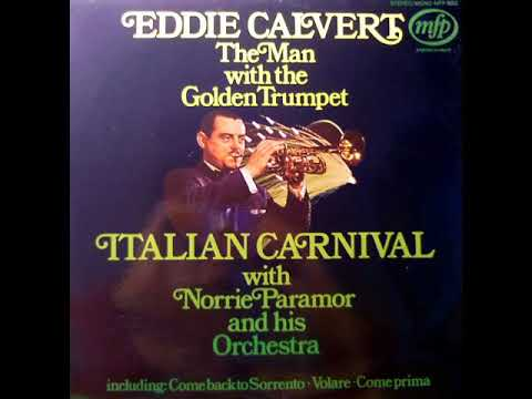 EDDIE CALVERT WITH NORRIE PARAMOR AND HIS ORCHESTRA - ITALIAN CARNIVAL [LP]