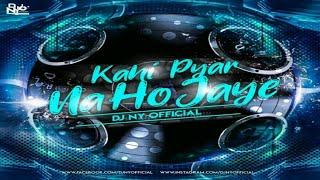 kahi Pyar Na Ho Jaye Rmx DJ NY OFFICIAL JBP