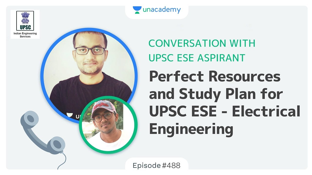 Unacademy Conversations Upsc Ese Electrical Engineeringee Engineering Plan Perfect Resources And Study