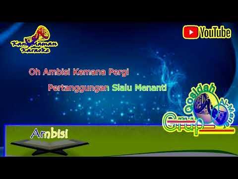 liryk Karaoke Qosidah Al   Manar  'Ambisi' Tanpa Vokal