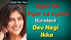 PYAR DE PYAR LE LYRICS – Genius| Pyar De Pyar Le  Lyrics Song | Pyar De Pyar Le Lyrical Song