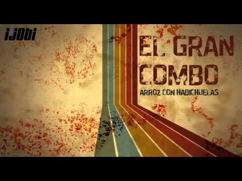 El Gran Combo - Arroz Con Habichuelas [HIGH QUALITY MUSIC]