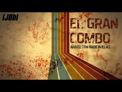 El Gran Combo - Arroz Con Habichuelas [HIGH QUALITY MUSIC]